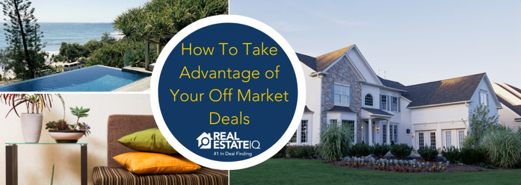 off market leads, real estate iq, real estate summit