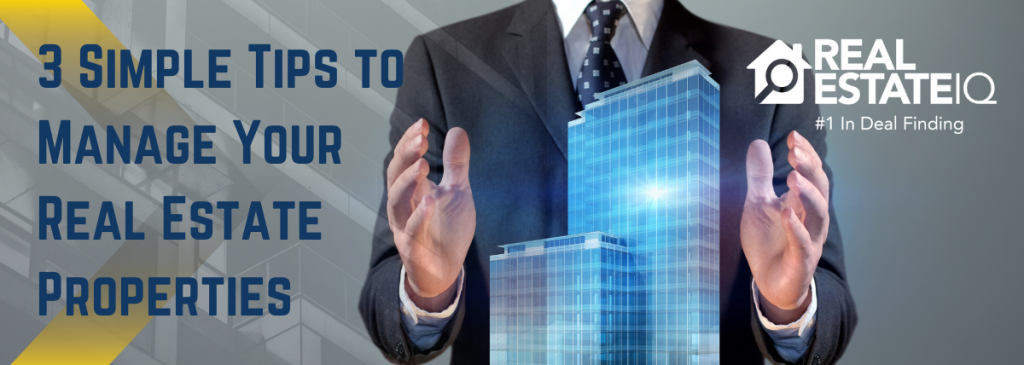 real estate, properties, manage, tips, real estate iq