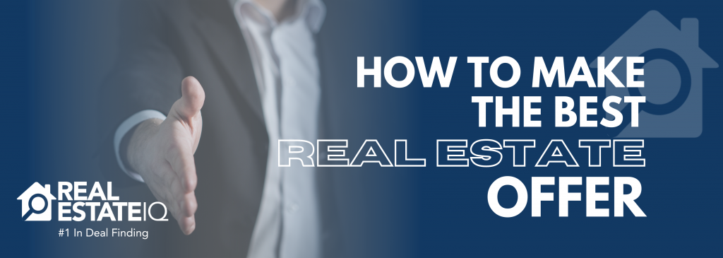 Real Estate Offer, Real Estate IQ, #GrowingWithREIQ