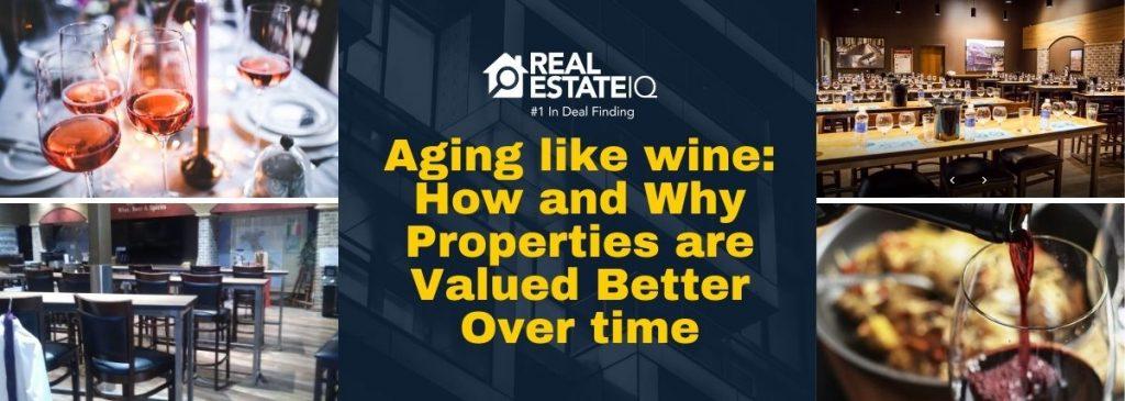 realestateiq, realestate, mlsdealfinding, texas, rea estate wging like wine, properties, investing