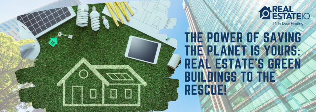 green building, green, saving the planet, real estate, real