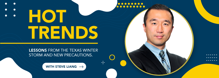 Hot Trends: lessons from Texas winter storm and how to winterize a property