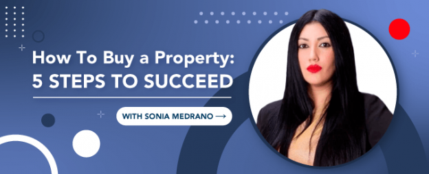 How to buy your first property: 5 steps to succeed