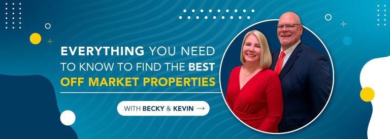 Tips and secrets to find the best off market properties