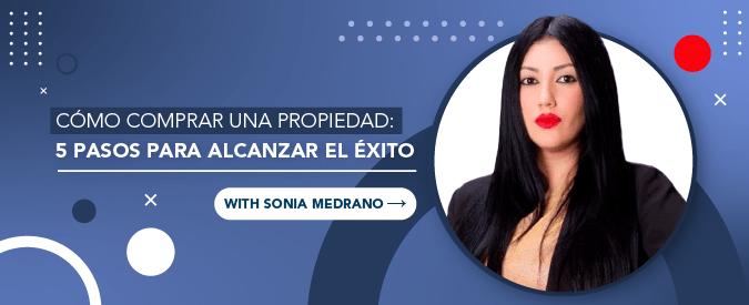 Sonia Medrano - 5 consejos para comprar una propiedad y tener éxito