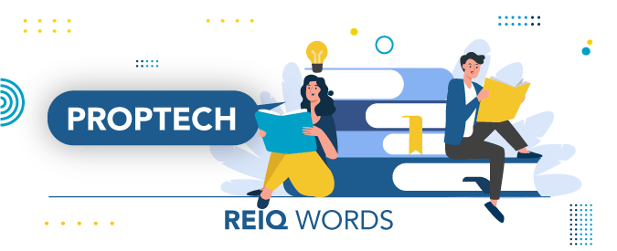 What is the meaning of proptech?