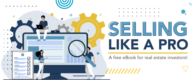 Selling like a pro: a free eBook for real estate investors