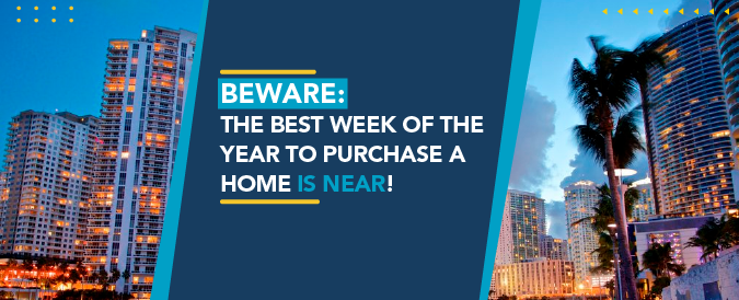 The first week of October is the best week of the year to buy a home.