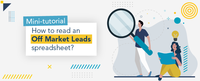 Discover what kind of information is included in our Off Market Leads.