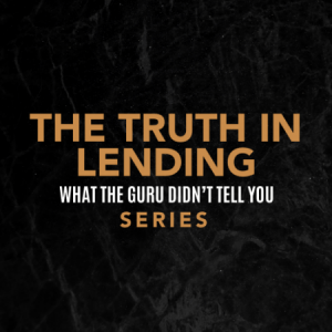 Group logo of The Truth in Lending.. What the Guru Didn't Tell You